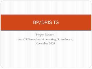 BP/DRIS TG