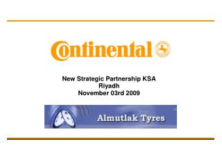 New Strategic Partnership KSA Riyadh November 03rd 2009