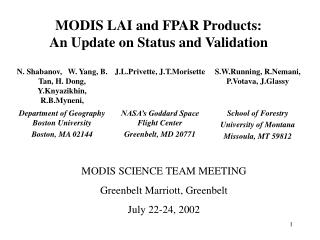 MODIS LAI and FPAR Products:  An Update on Status and Validation