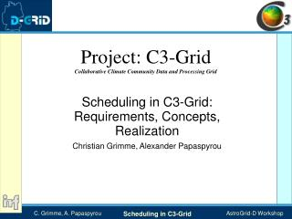 Project: C3-Grid Collaborative Climate Community Data and Processing Grid