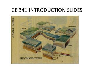 CE 341 INTRODUCTION SLIDES