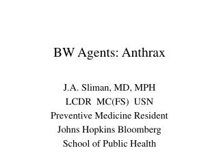 BW Agents: Anthrax