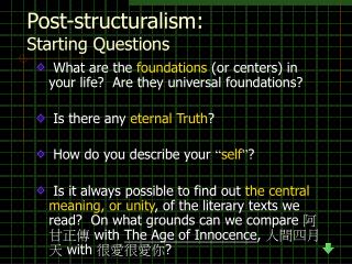 Post-structuralism:  Starting Questions