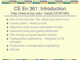 CE En 361: Introduction (et.byu/~msaito/CE361MS)