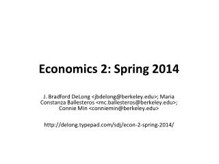 Economics 2: Spring 2014