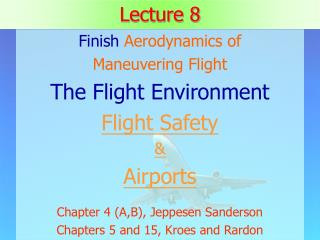 Lecture 8 Finish Aerodynamics of