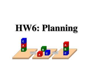 HW6: Planning