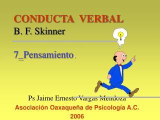 CONDUCTA  VERBAL B. F. Skinner 7_Pensamiento .