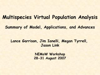 Multispecies Virtual Population Analysis Summary of Model, Applications, and Advances