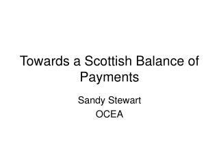 Towards a Scottish Balance of Payments