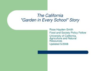 "The California  ""Garden in Every School"" Story"