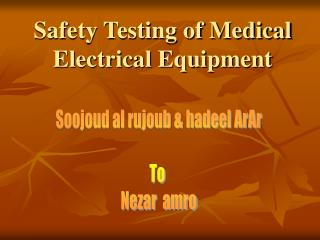Safety Testing of Medical Electrical Equipment