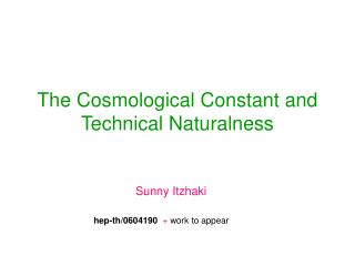 The Cosmological Constant and Technical Naturalness