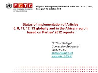 Status of implementation of Articles