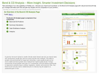 The Bond & CD Analysis page is comprised of four components.          Bond and CD Positions