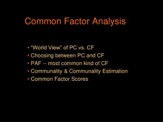 Common Factor Analysis