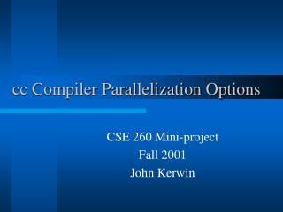 cc Compiler Parallelization Options