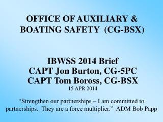 OFFICE OF AUXILIARY & BOATING SAFETY  (CG-BSX)
