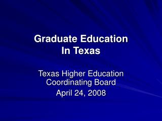 Graduate Education In Texas