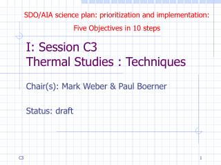 I: Session C3 Thermal Studies : Techniques