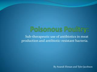 Poisonous Poultry:
