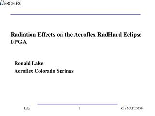 Radiation Effects on the Aeroflex RadHard Eclipse FPGA