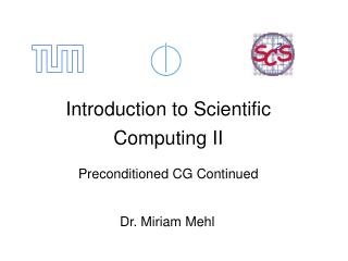 Introduction to Scientific Computing II