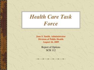 Health Care Task Force