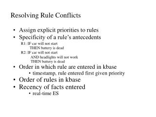 Resolving Rule Conflicts