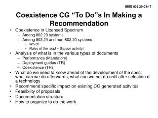"Coexistence CG ""To Do""s In Making a Recommendation"