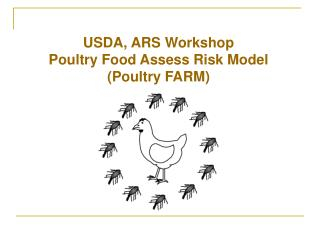 USDA, ARS Workshop Poultry Food Assess Risk Model (Poultry FARM)