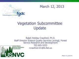 Vegetation Subcommittee Update