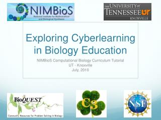 Exploring  Cyberlearning in Biology Education