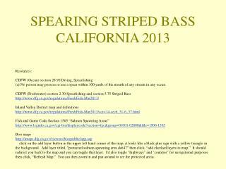 SPEARING STRIPED BASS CALIFORNIA 2013