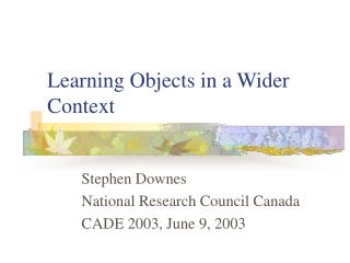 Learning Objects in a Wider Context