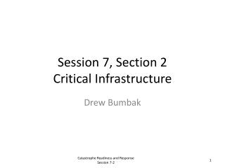 Session 7, Section 2 Critical Infrastructure