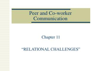 Peer and Co-worker Communication