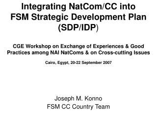 Joseph M. Konno FSM CC Country Team