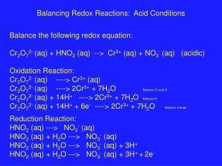 Balancing Redox Reactions:  Acid Conditions