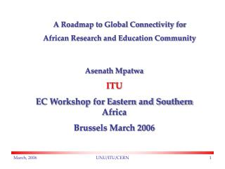 A Roadmap to Global Connectivity for  African Research and Education Community
