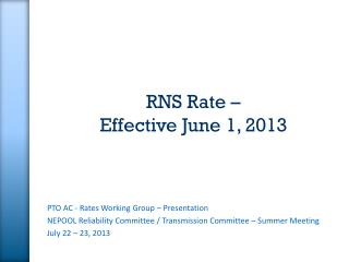 RNS Rate –  Effective June 1, 2013