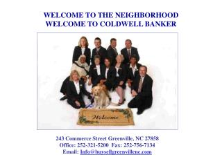 WELCOME TO THE NEIGHBORHOOD WELCOME TO COLDWELL BANKER