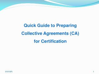 Quick Guide to Preparing Collective Agreements (CA) for Certification