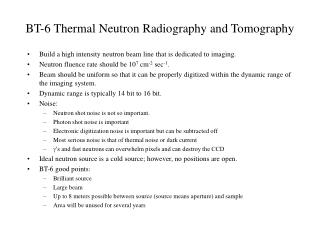 BT-6 Thermal Neutron Radiography and Tomography