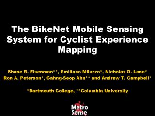 The BikeNet Mobile Sensing System for Cyclist Experience Mapping