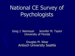 National CE Survey of Psychologists