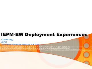 IEPM-BW Deployment Experiences