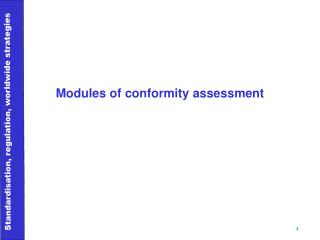 Modules of conformity assessment