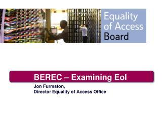 BEREC – Examining EoI