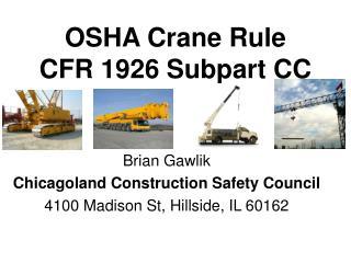 OSHA Crane Rule CFR 1926 Subpart CC